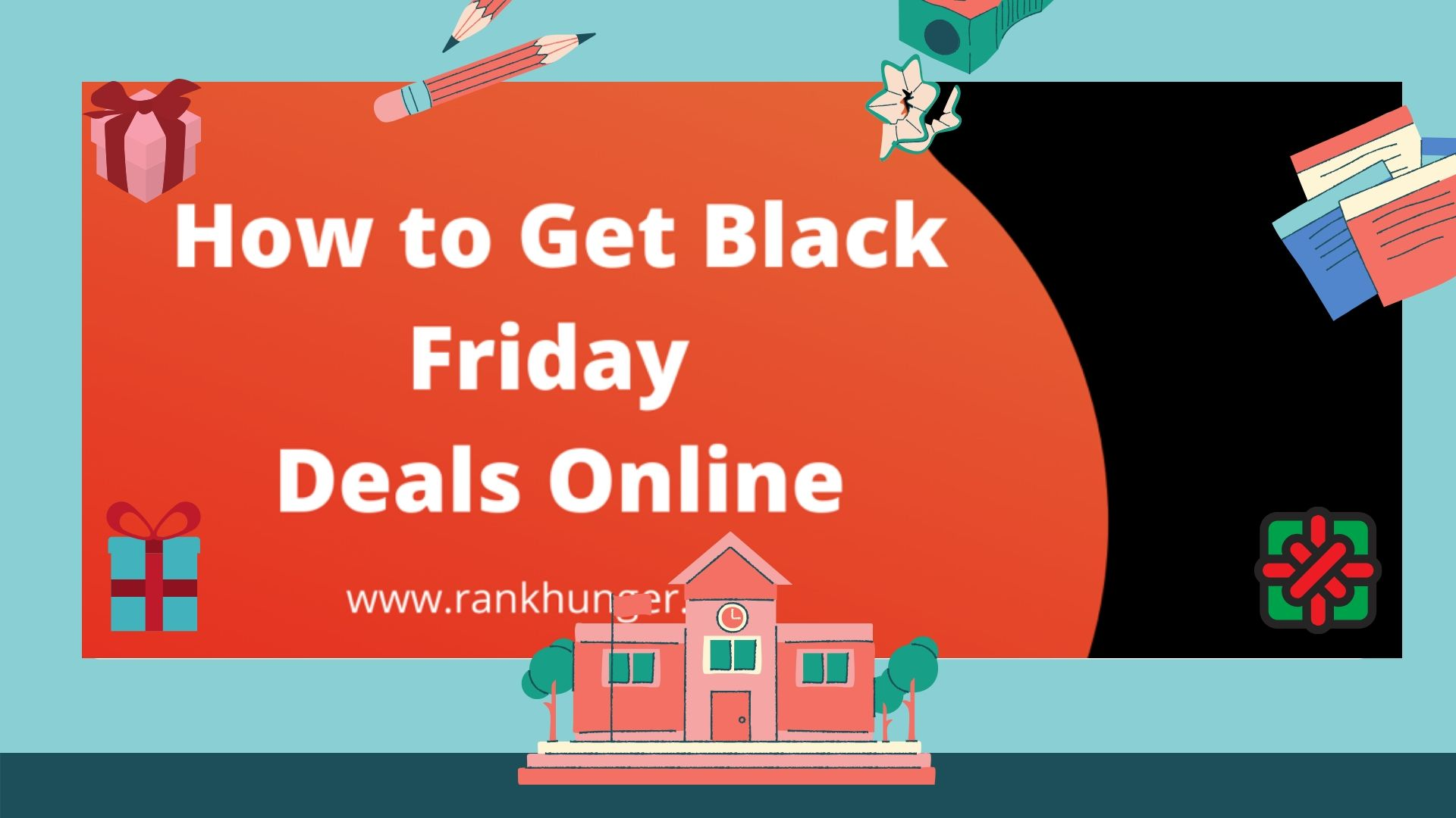 How to Get Black Friday Deals Online | Rank Hunger
